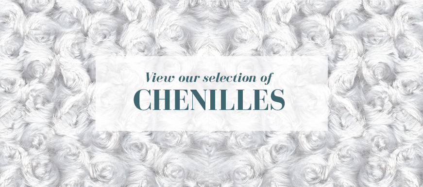 View our collection of chenilles